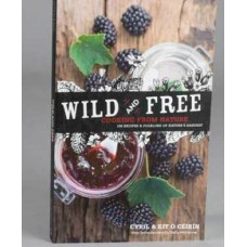 Wild and Free - Cooking from Natureby Cyril & Kit O Ceirin
