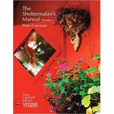 The Sheltermaker's Manual Vol 1 - Peter Cowman