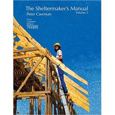 The Sheltermaker's Manual Vol 2 - Peter Cowman