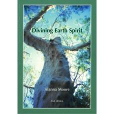Divining Earth Spirit - Alanna Moore