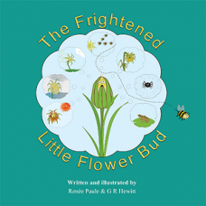 The Frightened Little Flower Bud - Renee Paule