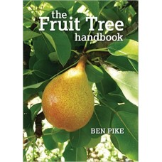 The Fruit Tree Handbook by Ben Pike