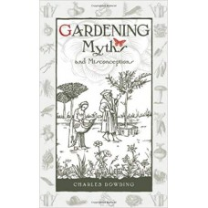 Gardening Myths and Misconceptions by Charles Dowding