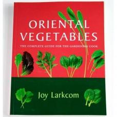 Oriental Vegetables by Joy Larkcom