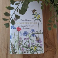 The Garden Jungle Dave Goulson NEW