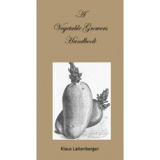 A Vegetable Grower's Handbook by Klaus Laitenberger